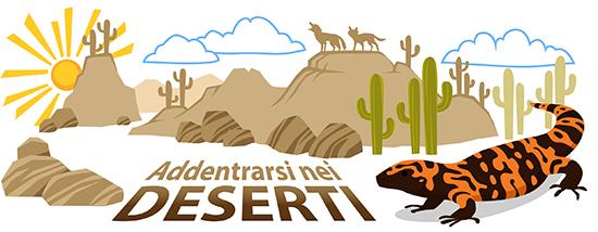 Addentrarsi nei deserti