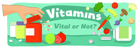 Are vitamins good for you?