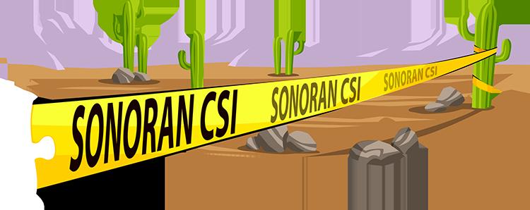 Sonoran CSI