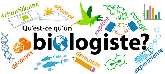 Qu'est-ce qu'un biologiste?