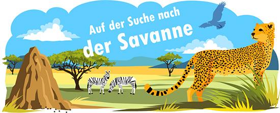 Auf der Suche nach der Savanne