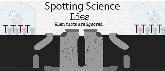 Illustrated old typewriter with text - Spotting Science Lies, when facts are ignored.