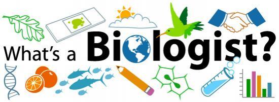 Being a Biologist