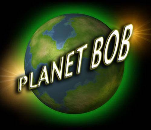 Planet Bob